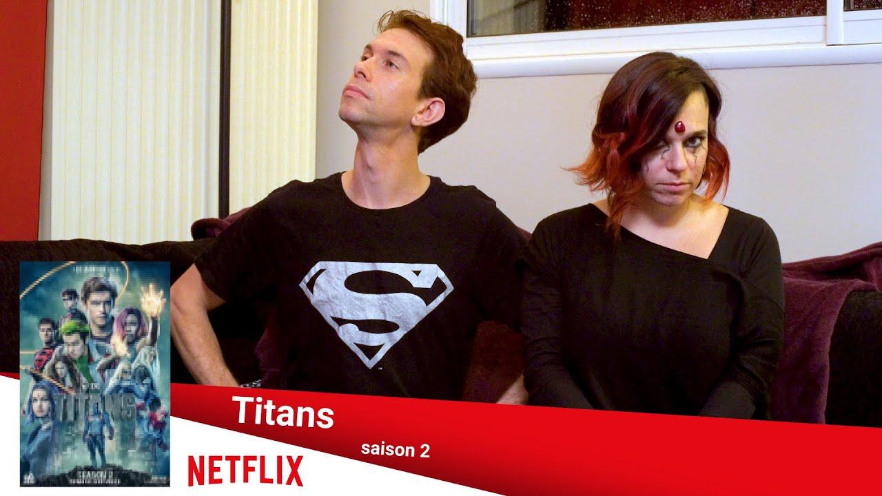 """Réactions en série n°11 - """"Titans"""" saison 2"""