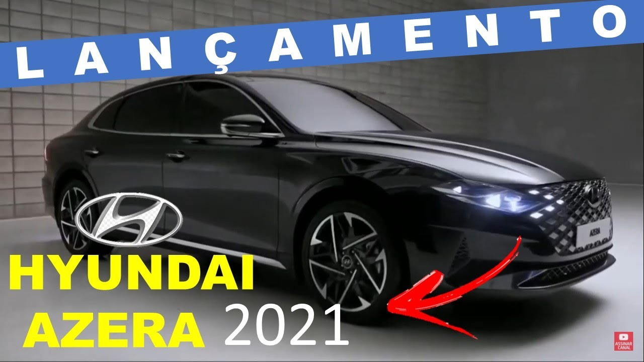 novo hyundai azera 2021 chegarÁ ao brasil no prÓximo ano