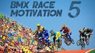 BMX RACE- MOTIVATION 5