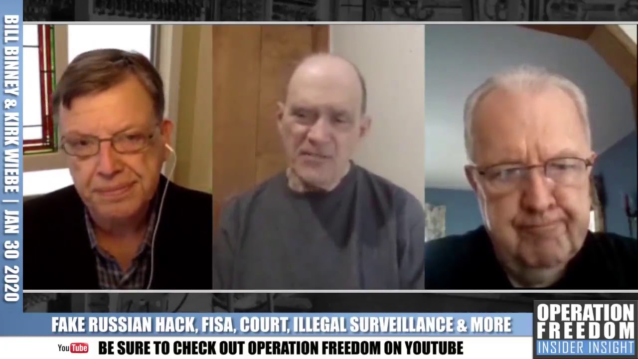 Part 1: Bill Binney & Kirk Wiebe: Fake Russian Hack, FISA, Illegal Surveillance - Operation Free
