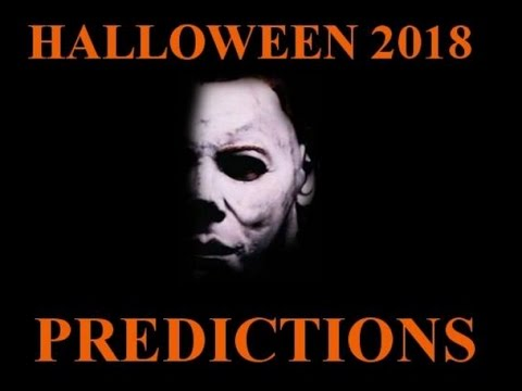 halloween 2018 my predictions youtube. Black Bedroom Furniture Sets. Home Design Ideas
