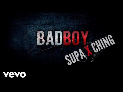 Supa - Bad Boy (Official Video) ft. Ching