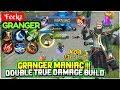 GRANGER MANIAC !!! DOUBLE TRUE DAMAGE BUILD [ Feekz Granger ] - Mobile Legends