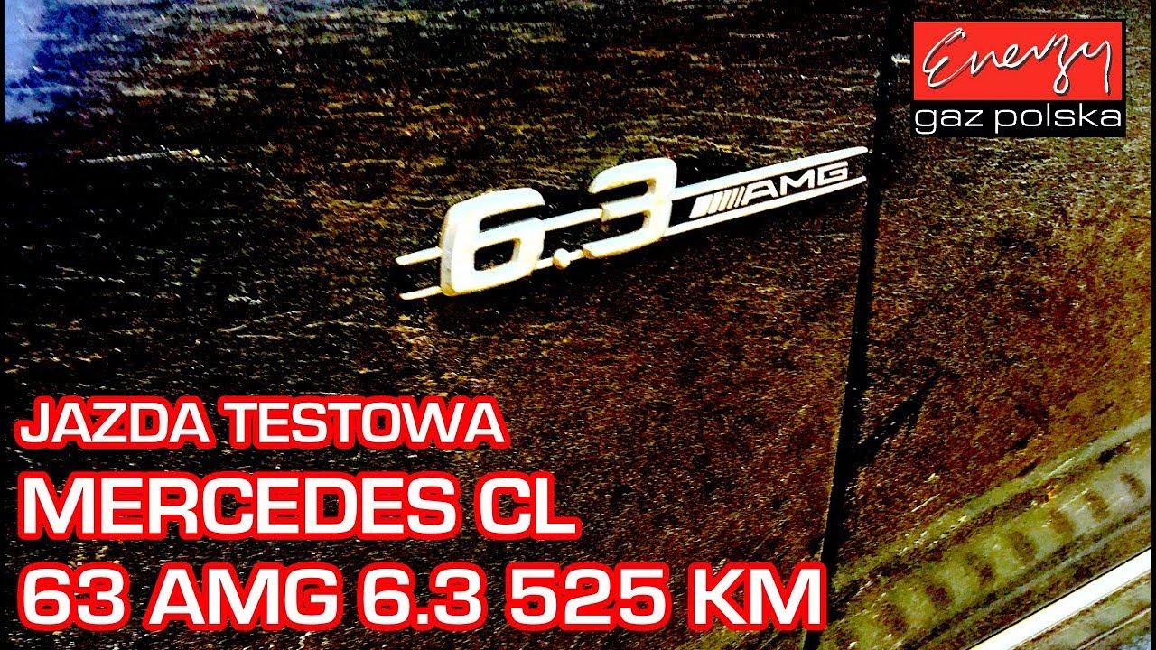 Jazda próbna testowa – Mercedes CL63 AMG z 6.2 V8 525KM 2008r w Energy Gaz Polska na gaz BRC