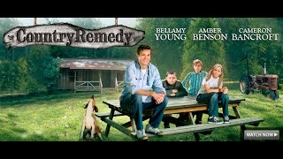 Country Remedy - Full Movie