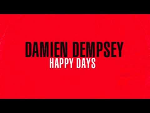 Damien Dempsey - Happy Days