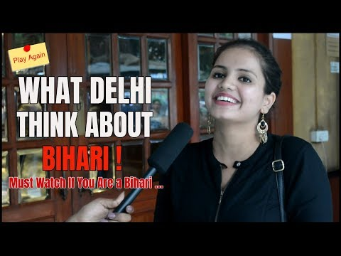 WHAT DELHI THINK ABOUT BIHARI | PLAY AGAIN | MINDBUSTER (DELHI, INDIA)