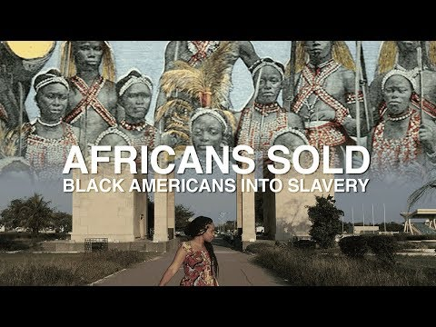 Africans Sold Black Americans Into Slavery?