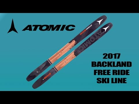 2017 Atomic BENTCHETLER & Backland Free Ride Ski Line SNEAK PEEK