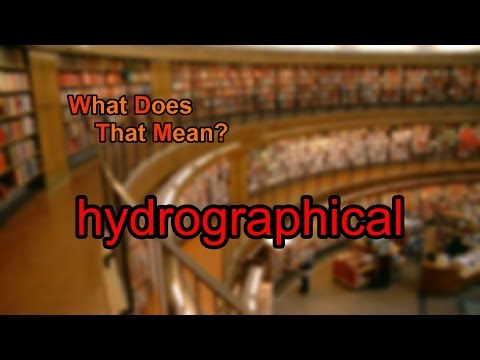 What does hydrographical mean?