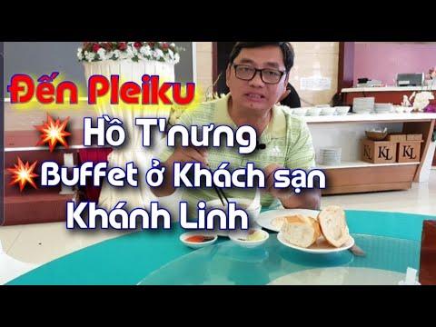 Đến biển hồ Pleiku. Đôi mắt Pleiku, biển hồ đầy. Ăn buffet ngon ở khách sạn Khánh Linh (Pleiku)