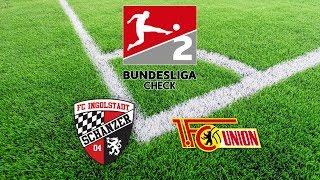 2. Bundesliga Check 2018 | FC Ingolstadt - Union Berlin (Folge 5)
