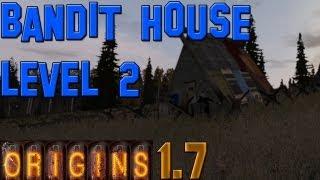 Dayz Origins: How To Build A Bandit Level 2 House