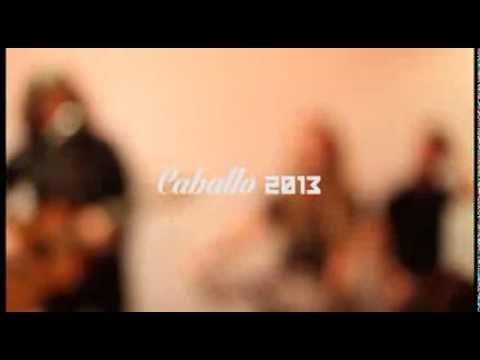 Caballo_go ahead live