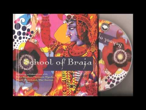 School of Braja ~ Indian Devotional Music