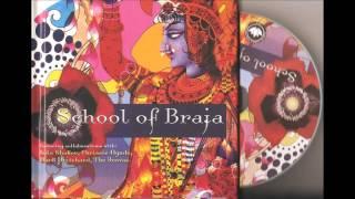 School of Braja ~ Indian Devotional Music