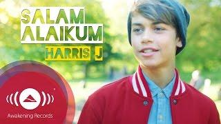 Harris j salam alaikum