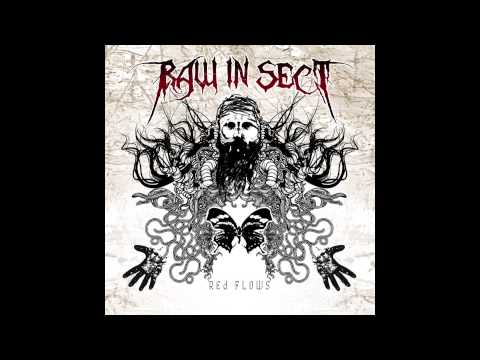 Raw In Sect - Red Flows (full)