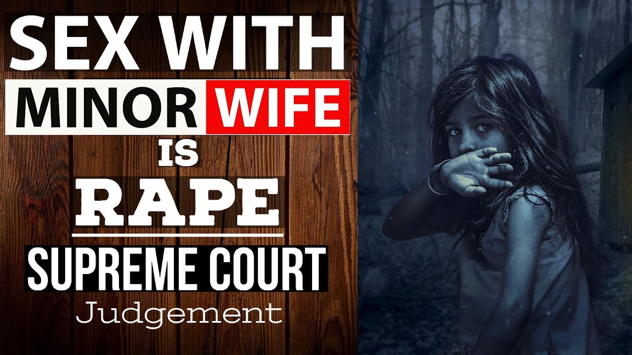 Download Sex with minor wife is rape, rules supreme court - Complete legal analysis of judgement UPSC/CLAT