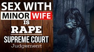 Sex with minor wife is rape, rules supreme court - Complete legal analysis of judgement UPSC/CLAT