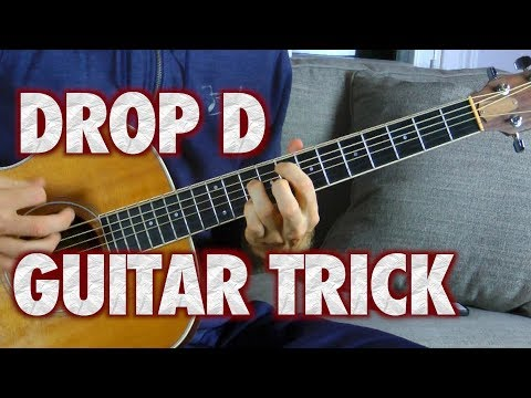 Cool Drop D Guitar Trick