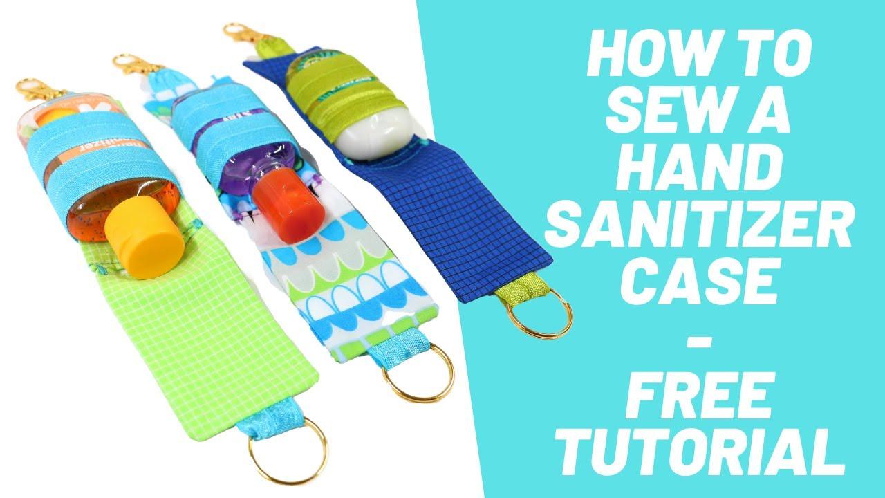 Sew A Travel Size Hand Sanitizer Case