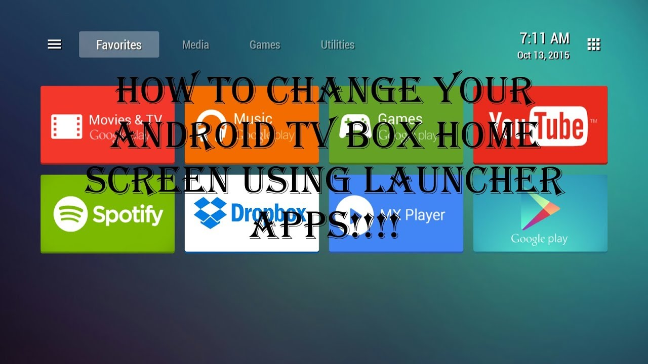 HOW TO CHANGE YOUR ANDROID TV BOX HOME SCREEN!!!!
