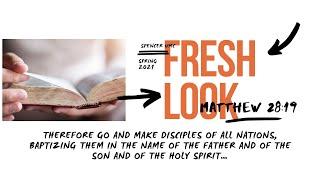 Fresh Look: Matthew 28:19