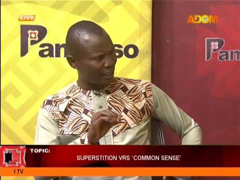 Superstition Vs Common Sense - Pampaso on AdomTV (12-6-18)