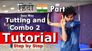 Baixar Best Tutting and Combo Tutorial by Ajay Poptron in Hindi | PART 2 | Easy Way | Step by Step