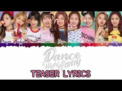 "Twice ""Dance The Night Away"" Teaser Lyrics"