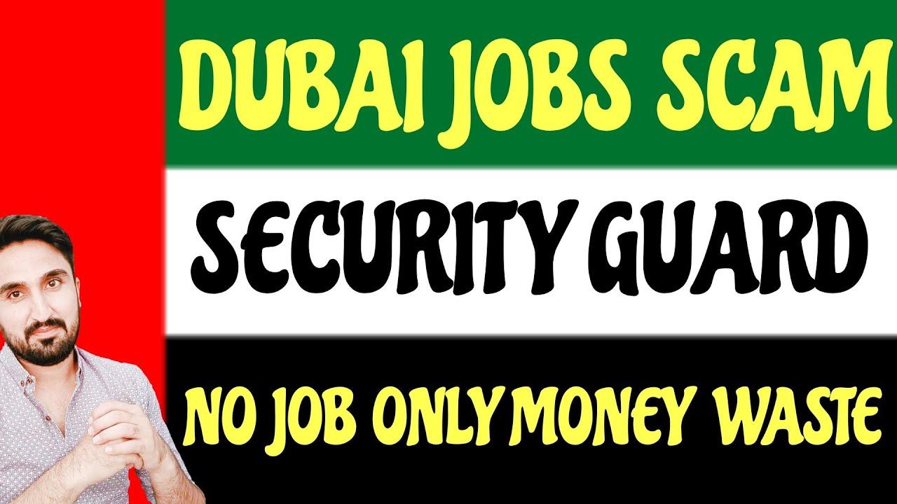 DUBAI SECURITY GUARD JOBS SCAM   DUBAI IS FINISHED 😷