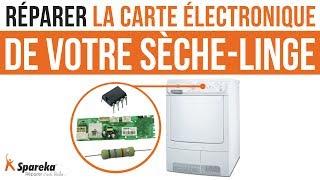 Comment réparer la carte électronique de votre sèche linge Electrolux ?