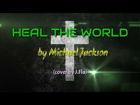 tribute-to-our-frontliners(heal-the-world-by-michael-jackson)-cover-by-j.fla-|-leiric-music