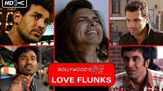 Bollywood's Love Flunks