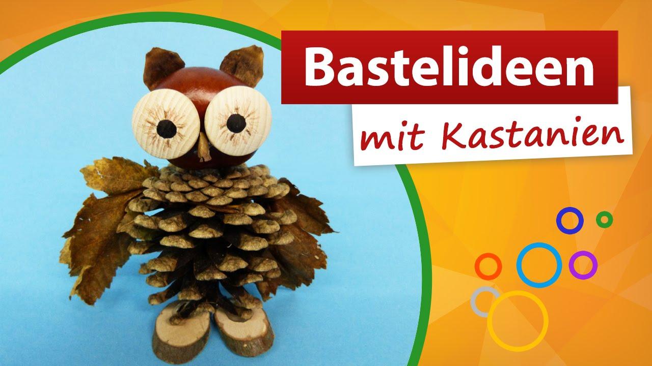 Bastelideen Mit Kastanien Tannenzapfen Basteln Trendmarkt24