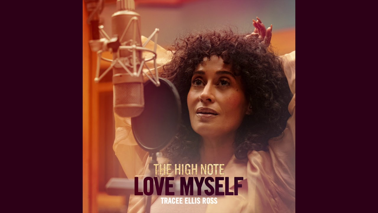 """Love Myself"" - From the Motion Picture THE HIGH NOTE - Official Music Video"