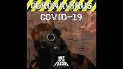 WE ARE THE FLESH - COVID-19 (Coronavirus)