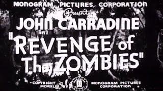 Revenge Of The Zombies 1943