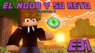 EL PORTAL AL END! E31 El Noob y su Reto 4 - Luzu