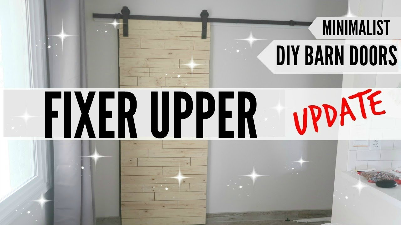 FIXER UPPER UPDATE DIY BARN DOORS BEFORE AFTER RENOVATION ROOM BY MINIMALIST HOUSE TOUR
