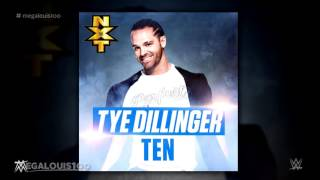 "2015: Tye Dillinger 5th and NEW WWE Theme Song - ""Ten"" (iTunes Release) with Download Link"