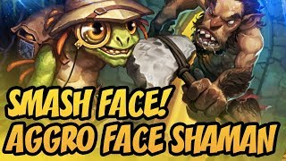 Smash Face! | Aggro Face Shaman | The Boomsday Project | Hearthstone