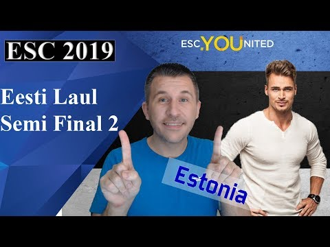 Eesti Laul 2019 - Semi Final 2 songs reaction (Estonia Eurovision 2019)