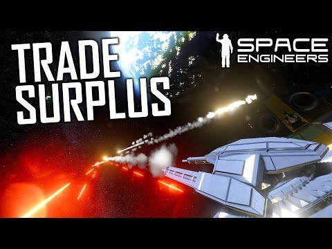 Space Engineers: Trade Surplus & The Doppelganger - Uncooperative Survival #29