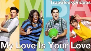 Watch Glee Cast My Love Is Your Love video