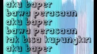Aron Ashab - Baper ft. Clairine Clay lirik