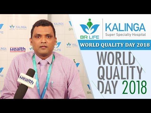 World Quality Day । Pritish Tripathy Dy.medical administrator, Head Quality from BR Life Kalinga Hos