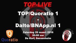 TOP/Quoratio 1 tegen Dalto/BNApp.nl 1, zaterdag 26 maart 2016