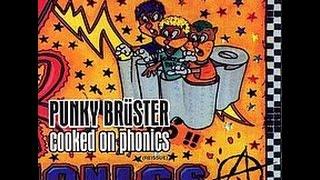 Cooked on Phonics - Punky Brüster [Full Album]
